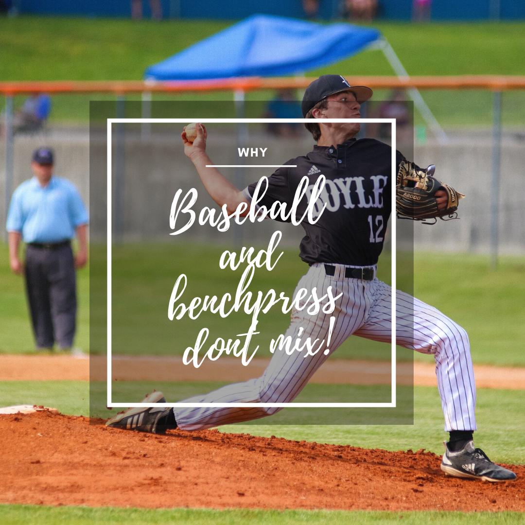 3 Reasons Why Bench Press and Baseball Don't Mix